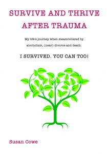Survive and Thrive after Trauma